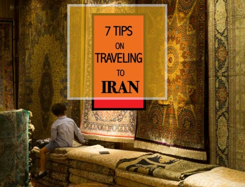 7 Top Tips on Visiting Iran