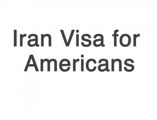Iran Visa for American Citizens