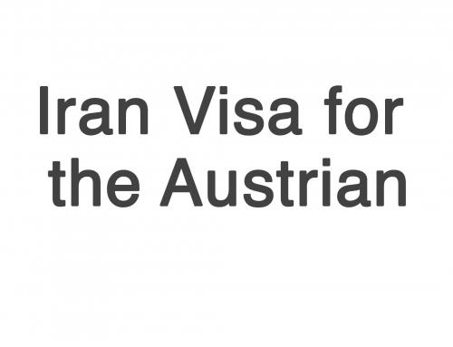 Iran Visa Requirements for Austrian Citizens