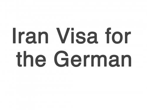 Iran Visa Requirements for German Citizens