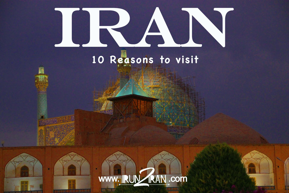 10-reasons-to-visit-Iran-irun2iran